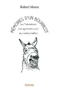 Ucareoutplacement.be Mémoires d'un bourricot - Les Tribulations d'un agronome hors des sentiers battus Image