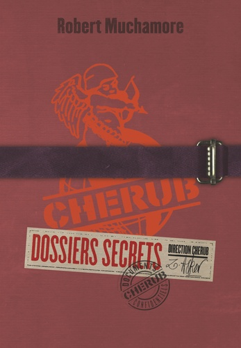 Robert Muchamore - Cherub  : Dossiers secrets.