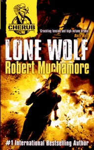 Robert Muchamore - Cherub Series 2 - Book 4: Lone Wolf.