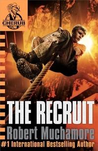 Robert Muchamore - Cehrub : the Recruit.
