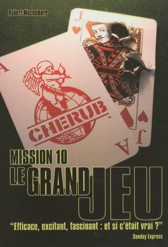 Cherub Tome 10 Le grand jeu