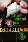 Robert Muchamore - Cherub Tome 10 : Le grand jeu.