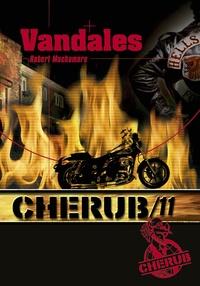 Robert Muchamore - Cherub Tome 11 : Vandales.