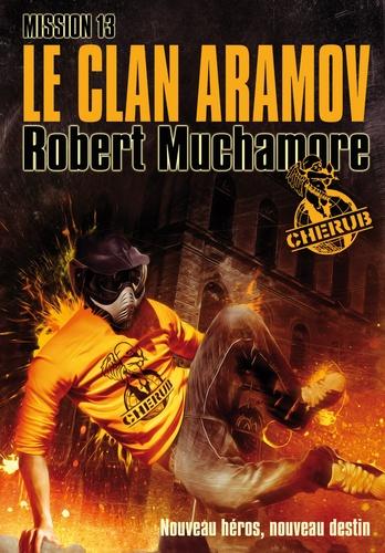 Cherub Tome 13 Le clan Aramov