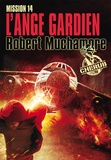 Robert Muchamore - Cherub Tome 14 : L'ange gardien.