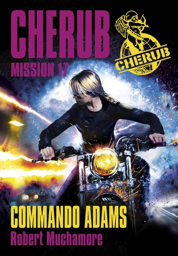 Cherub Tome 17 Commando Adams