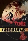 Robert Muchamore - Cherub Tome 2 : Trafic.