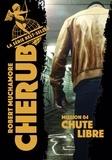 Robert Muchamore - Cherub Tome 4 : Chute libre.