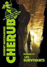 Robert Muchamore - Cherub Tome 5 : Les survivants.
