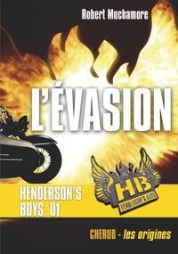 Robert Muchamore - Henderson's Boys Tome 1 : L'évasion.