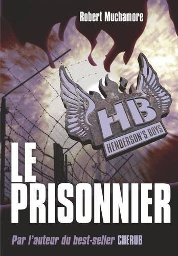 Henderson's Boys Tome 5 Le prisonnier