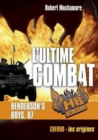 Télécharger des livres gratuits Henderson's Boys Tome 7 par Robert Muchamore 9782203106567