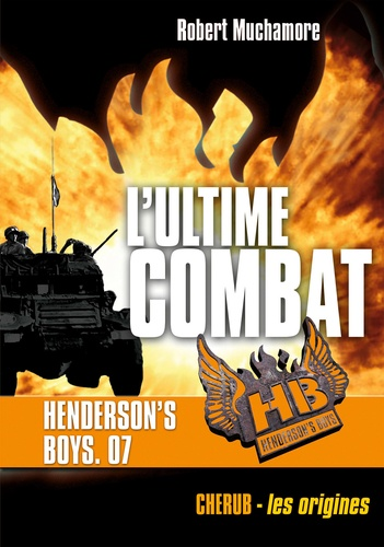 Henderson's Boys Tome 7 L'ultime combat