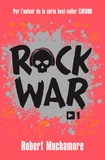 Robert Muchamore - Rock War Tome 1 : .
