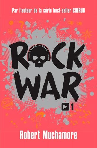Rock War Tome 1