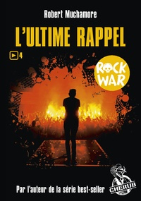 Forum ebooks téléchargement gratuit Rock War Tome 4 par Robert Muchamore (French Edition)