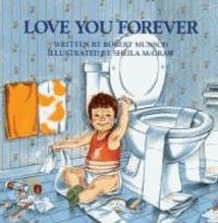 Robert Munsch - Love You Forever.