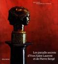 Robert Murphy - Les paradis secrets d'Yves Saint Laurent et de Pierre Bergé.