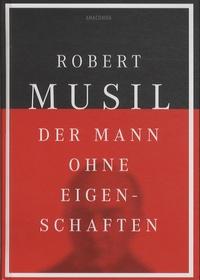 Robert Musil - Der Mann Ohne Eigenschaften - Erstes und Zweites Buch.