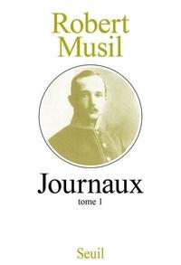 Robert Musil - Journaux - Tome 1.