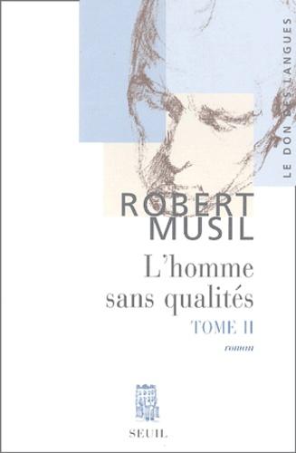 Robert Musil - L'homme sans qualités Tome 2 : .