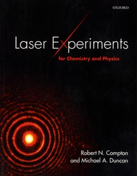 Laser Experiments for Chemistry and Physics - Robert N. Compton pdf epub