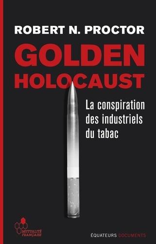 Golden Holocaust - Format ePub - 9782849903100 - 18,99 €