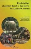 Robert Nasi - Exploitation et gestion durable des forêts en Afrique centrale.