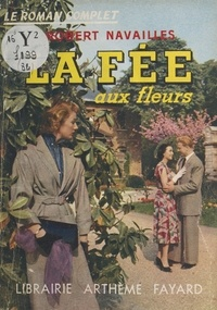 Robert Navailles - La fée aux fleurs.