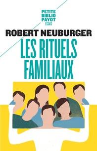 Robert Neuburger - Les rituels familiaux - Essais de systémique appliquée.