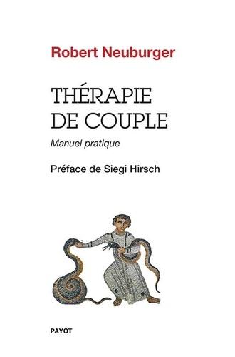 Thérapie de couple. Manuel pratique