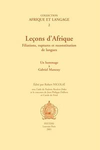 Robert Nicolaï - Leçons d'Afrique - Filiations, ruptures et reconstititution de langues.