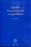 Robert Nicolaï - Signifier : essai sur la mise en signification - Parcours dans l'espace.