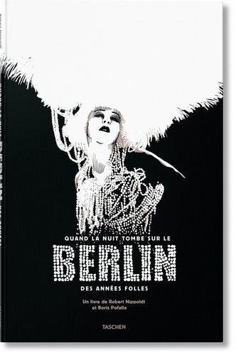 Quand la nuit tombe sur le Berlin des années folles  avec 1 CD audio