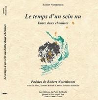 Robert Notemboom - Le temps d'un sein nu - Entre deux chemises.