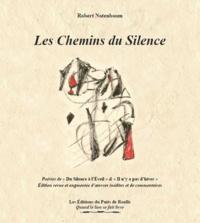"""Robert Notemboom - Les chemins du silence - Poésies """"Du silence à l'éveil"""" & """"Il n'y a pas d'hiver."""