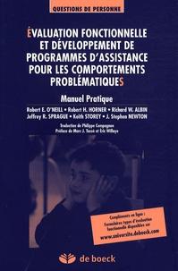 Robert O'Neill et Robert H. Horner - Evaluation fonctionnelle et développement de programmes d'assistance pour les comportements problématiques.