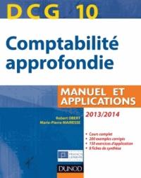 Robert Obert et Marie-Pierre Mairesse - Comptabilité approfondie DCG 10 - Manuel et applications.