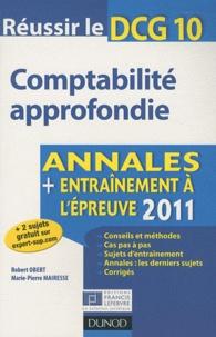 Robert Obert et Marie-Pierre Mairesse - Comptabilité approfondie - Annales, entraînement à l'épreuve.