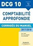 Robert Obert et Marie-Pierre Mairesse - DCG 10 - Comptabilité approfondie 2017/2018 - 8e éd. - Corrigés du manuel.