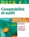 Robert Obert et Marie-Pierre Mairesse - DSCG 4 - Comptabilité et audit - 2015/2016 - 6e éd. - Manuel et Applications.