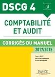 Robert Obert et Marie-Pierre Mairesse - DSCG 4 - Comptabilité et audit - 2017/2018- 8e éd. - Corrigés du manuel.