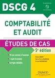 Robert Obert et Marie-Pierre Mairesse - DSCG 4 - Comptabilité et audit - 5e éd. - Etudes de cas.