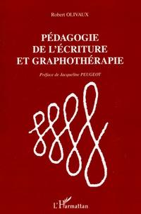 Robert Olivaux - Pédagogie de l'écriture et graphothérapie.