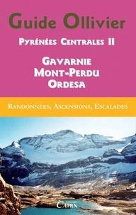 Robert Ollivier - Pyrénées centrales - Tome 2, Gavarnie, Mont-Perdu, Ordesa.