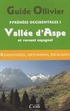 Robert Ollivier et Renée Cazaurang-Butel - Pyrénées occidentales - Tome 1 : Vallée d'Aspe et versant espagnol.