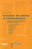 Robert Ouaknine et Alain Bercovitz - Formation des adultes et individualisation - Ingénierie, travail pédagogique et expérimentations.