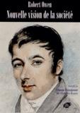 Robert Owen - Nouvelle vision de la société.
