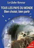 Robert Pailhès - Tous les pays du monde - Bien choisir, bien partir.