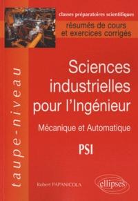Sciences industrielles pour lingénieur - Mécanique et Automatique PSI, Résumés de cours et exercices corrigés.pdf